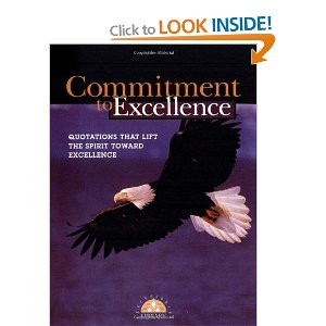 commitment to excellence quotations that lift the spirit and over