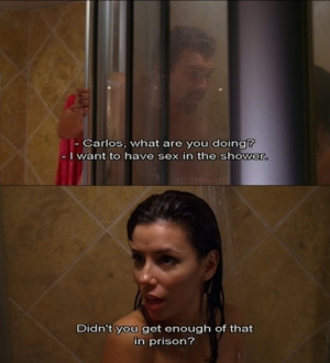 subtitles #quotes #desperate housewives #eva longoria #ricardo ...