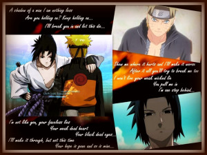 Itachi Uchiha Quotes To Sasuke Sasuke naruto quotes