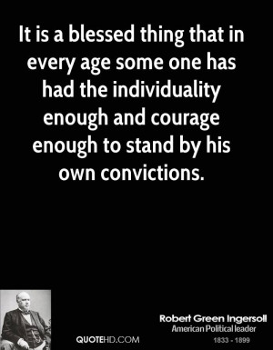 Robert Green Ingersoll Age Quotes