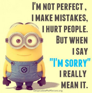 ... when i say im sorry i really mean it # minions # quotes # despicableme