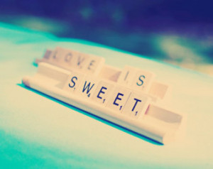 Love is Sweet // Wedding Saying // Scrabble Sign // Dessert Table ...
