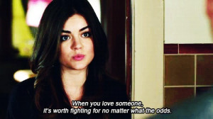 Here are some quotes from the popular TV Show Pretty Little Liars: