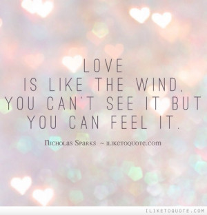 Love Is Like The Wind You Can't See It But You Can Feel It Facebook ...