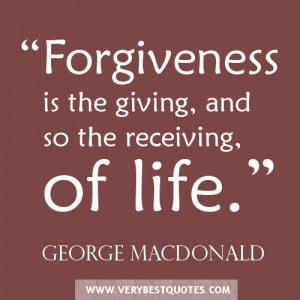 "... is the giving, and so the receiving, of life."" – George MacDonald"