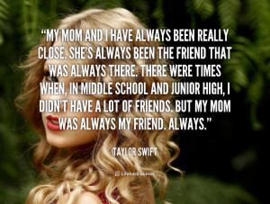 Mom Always Been There Quotes