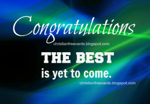 congratulations best is yet to come free christian card image