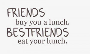 Funniest Quotes About Best Friend, Funny Quotes About Best Friend