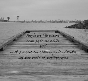 Deep pools of dark miseries Life quotes