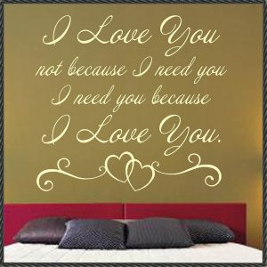 Vinyl Wall Quotes I Need You I Love You
