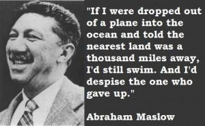 Abraham maslow famous quotes 5