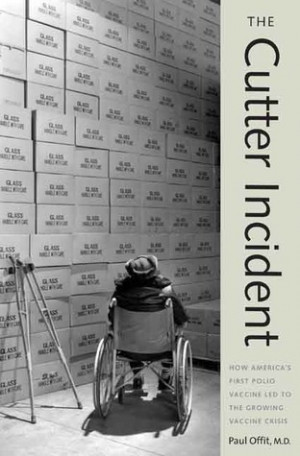... : How America's First Polio Vaccine Led to the Growing Vaccine Crisis