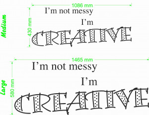 not messy I'm creative quote size chart wall art decal vinyl ...