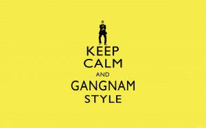 Keep-Calm-Gangnam-Style-Quotes-Wallpaper