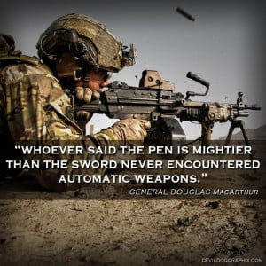 Great quote from General Douglas MacArthur!