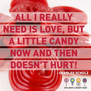 ... candy now and then doesn't hurt.