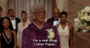 madea family reunion quotes about love
