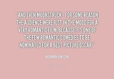 Director Norman-Jewison on the movie ~ Moonstruck (1989) ~ Movie ...
