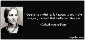quote-experience-is-what-really-happens-to-you-in-the-long-run-the ...