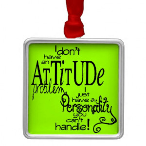 10150_funny_attitude_comments_sayings_personality_ornament ...