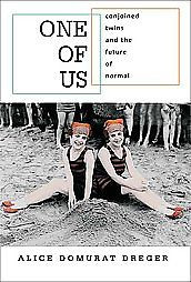And The Future Of Normal by Alice Domurat Dreger 2004 Hardcover Alice