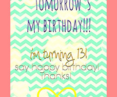 Tagged with i'm turning 13!