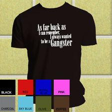 GOODFELLAS retro gangster movie quote T-SHIRT ALL SIZES