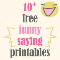 10+ free printable funny sayings – 10+ kostenlos ausdruckbare ...