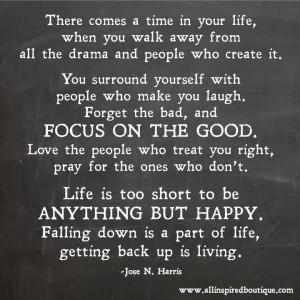 Focus on the good.