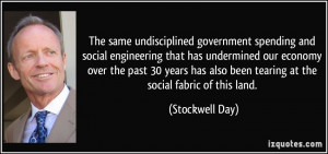 The same undisciplined government spending and social engineering that ...