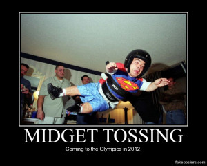 Midget Tossing - Demotivational Poster