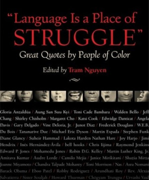 """... Place of Struggle: Great Quotes by People of Color"""" as Want to Read"""