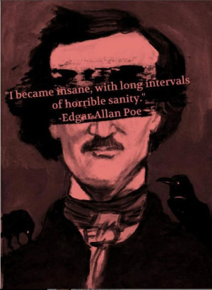 Edgar Poe was born in Boston on January 19, 1809. He was an orphan ...