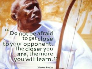 quote from Mestre 'Bimba' Manuel dos Reis Machado