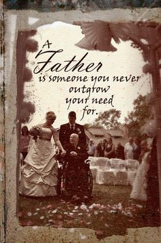 Area Wedding Photographer. Father Quote, father and daughter, A father ...