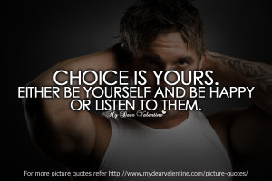 funny friendship quotes - Choice is yours