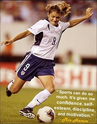 "... Self-Esteem, Discipline And Motivation "" - Mia Hamm ~ Soccer Quote"