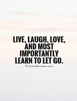 Love and Let Live Quote