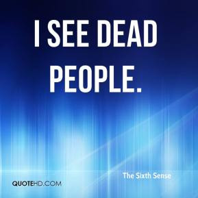 see dead people quote