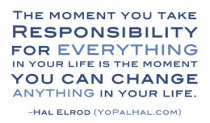The Moment You Take Responsibility