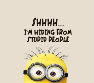 Minion Funny Work Quotes