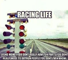 racing life drag racing racing quotes cars porn motorist quotes racing ...