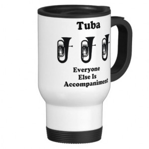 tuba_marching_band_funny_music_quote_mug ...