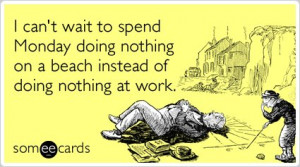 Memorial Day Weekend Monday Holiday Beach Funny Ecard   Memorial Day ...