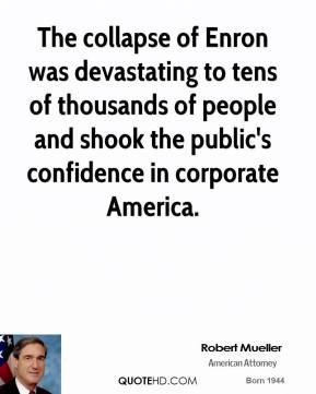 robert-mueller-robert-mueller-the-collapse-of-enron-was-devastating ...