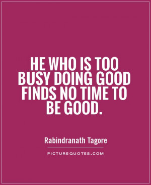 Being Too Busy Quotes