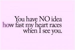 cute, heart races, love, saying