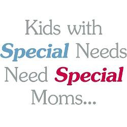 Special Needs Moms Sayings
