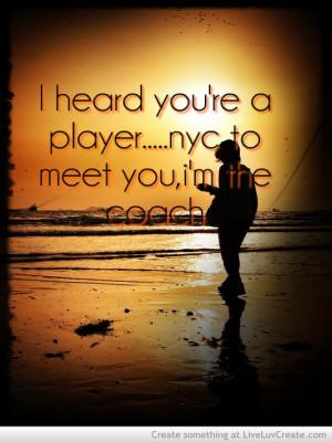 advice, cute, i am the coach, life, love, pretty, quote, quotes