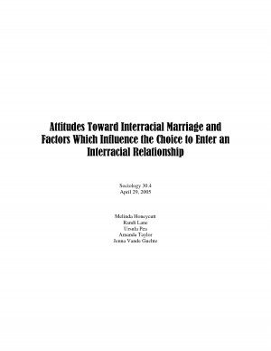 Attitudes Toward Interracial Marriage and Factors Which Influence